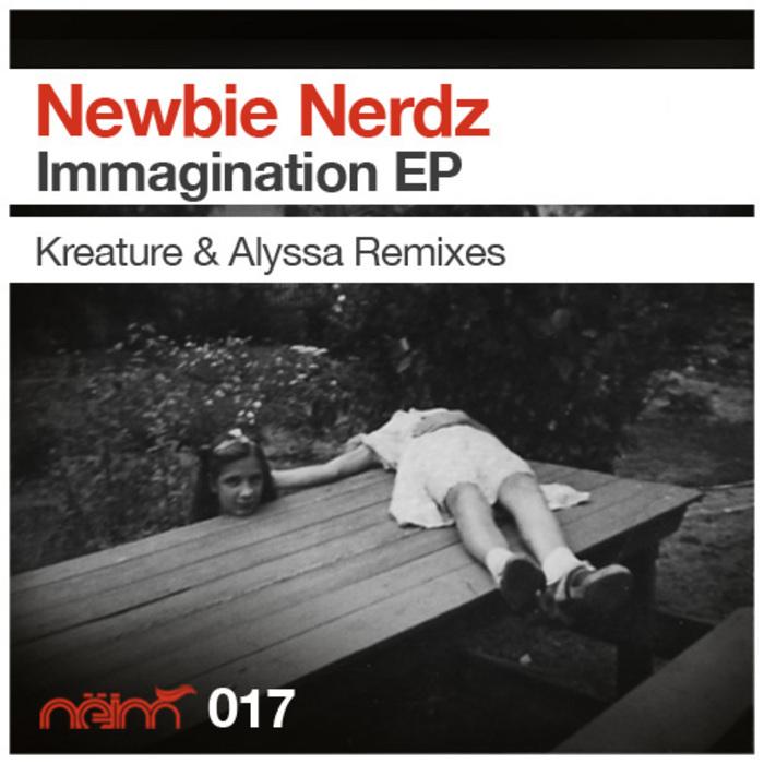 NEWBIE NERDZ - Immagination EP