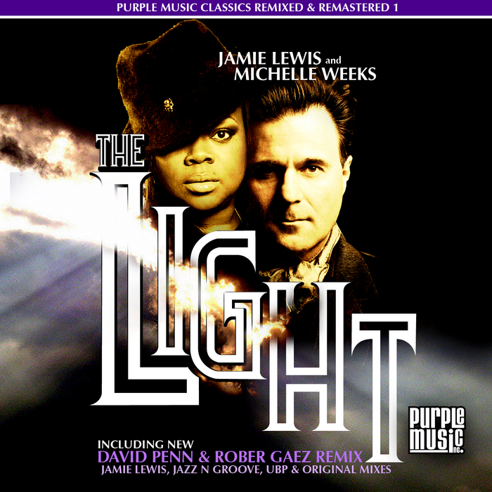 The Light: New David Penn & Rober Gaez Remix By Jamie