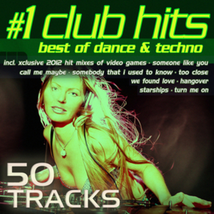 VARIOUS - #1 Club Hits 2012: Best Of Dance House Electro & Techno