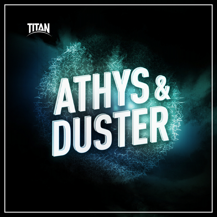 ATHYS & DUSTER - Athys & Duster EP