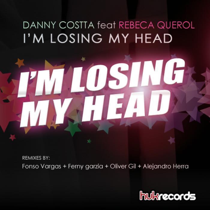 COSTTA, Danny feat REBECA QUEROL - Im Losing My Head