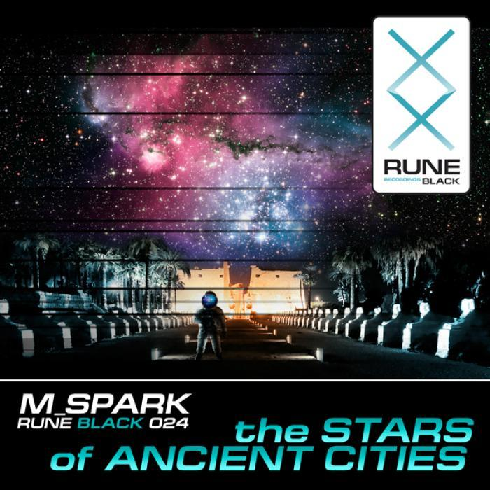 M SPARK - The Stars Of Ancient Cities