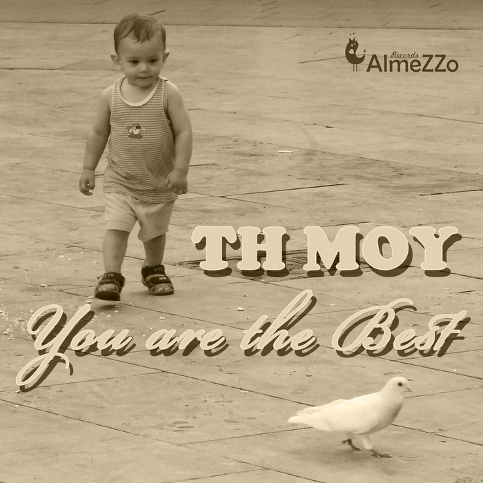 TH MOY - You Are the Best