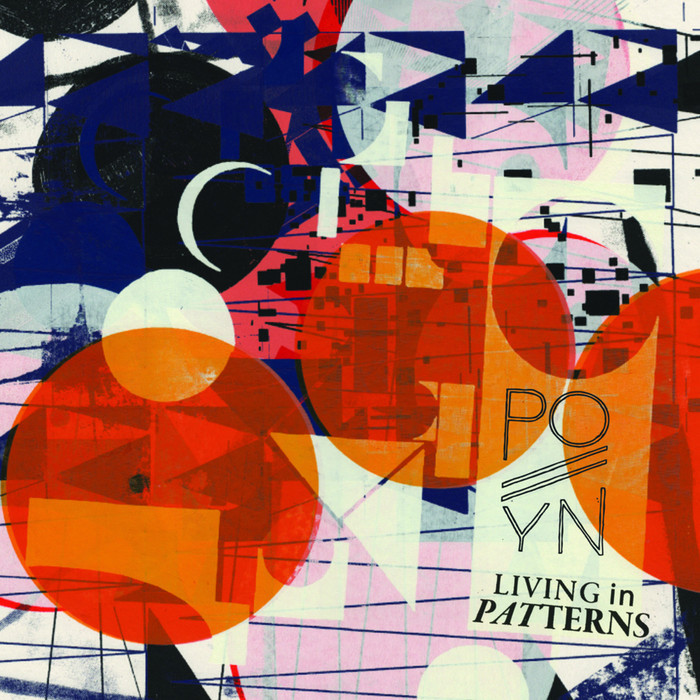 POLLYN - Living In Patterns