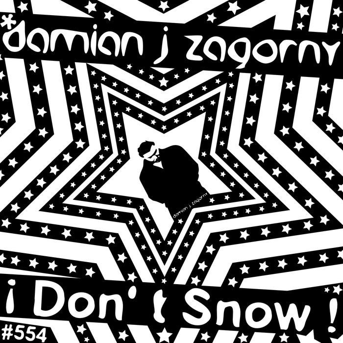 ZAGORNY, Damian J - I Don't Snow