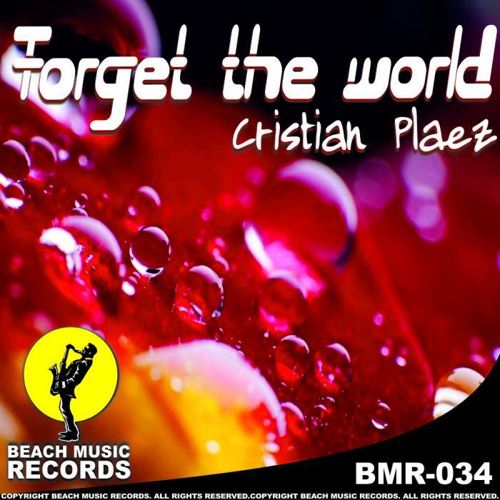 PLAEZ, Cristian - Forget The World