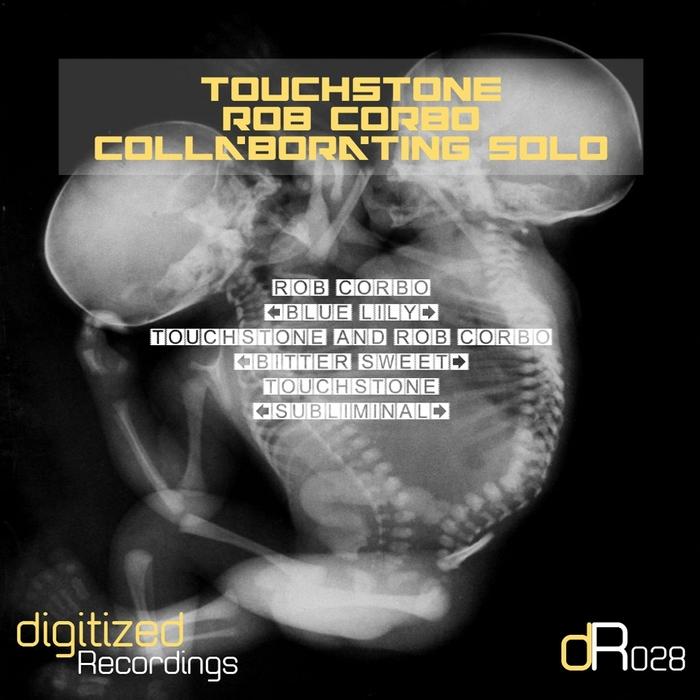 TOUCHSTONE/ROB CORBO - Collaborating Solo