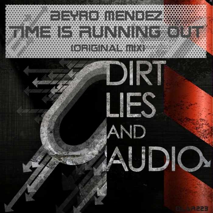 BEYRO MENDEZ - Time Is Running Out