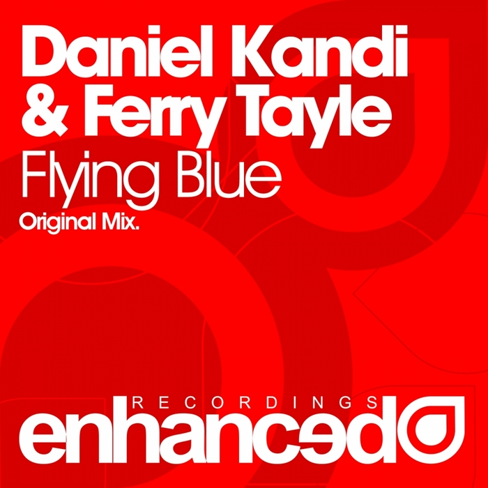 KANDI, Daniel/FERRY TAYLE - Flying Blue