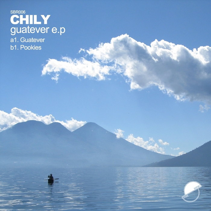 CHILY - Guatever EP