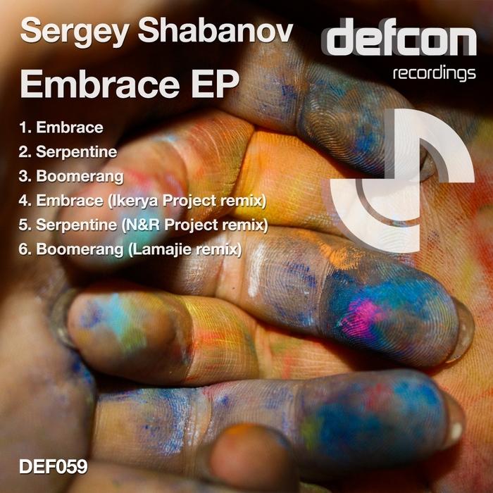 SERGEY SHABANOV - Embrace EP