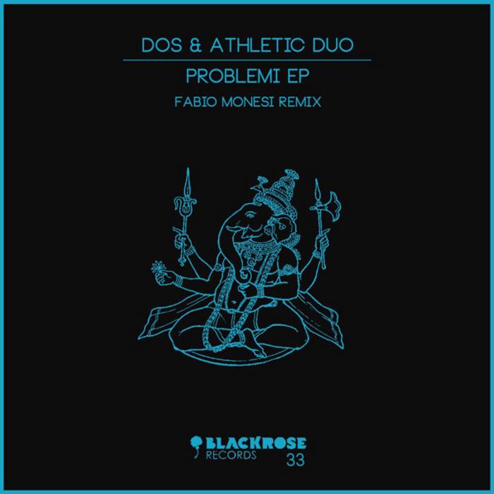 ATHLETIC DUO/DOS - Problemi EP
