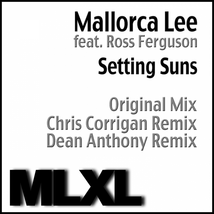 MALLORCA LEE feat ROSS FERGUSON - Setting Suns