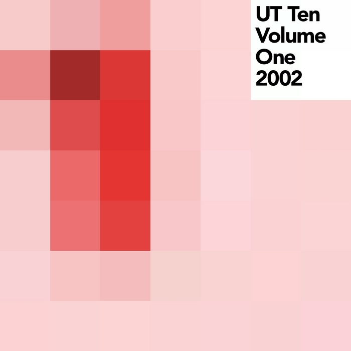VARIOUS - UT Ten: Volume One (2002)