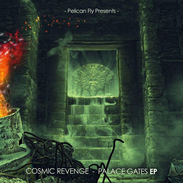 COSMIC REVENGE - Palace Gates EP