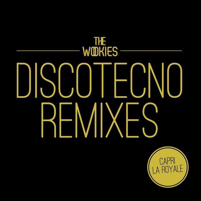 WOOKIES, The - Discotecno Remixes
