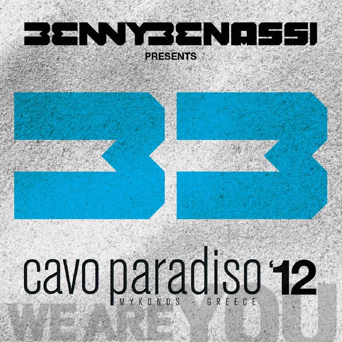 VARIOUS - Benny Benassi Presents Cavo Paradiso 12