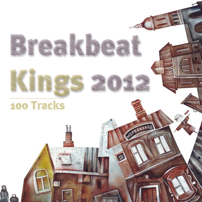 Various - Breakbeat Kings 2012 - 100 Tracks