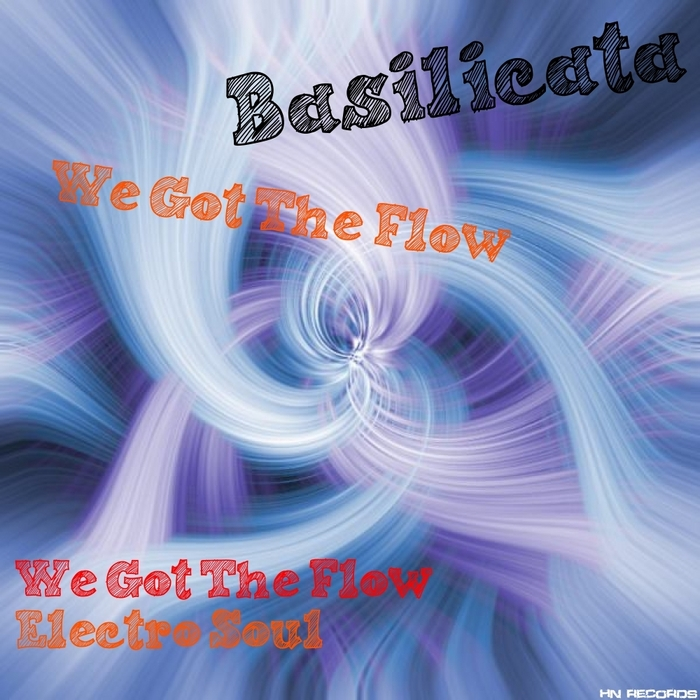 BASILICATA - We Got The Flow