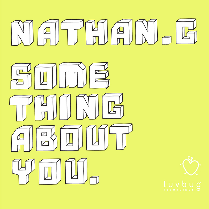 NATHAN G - Something About You