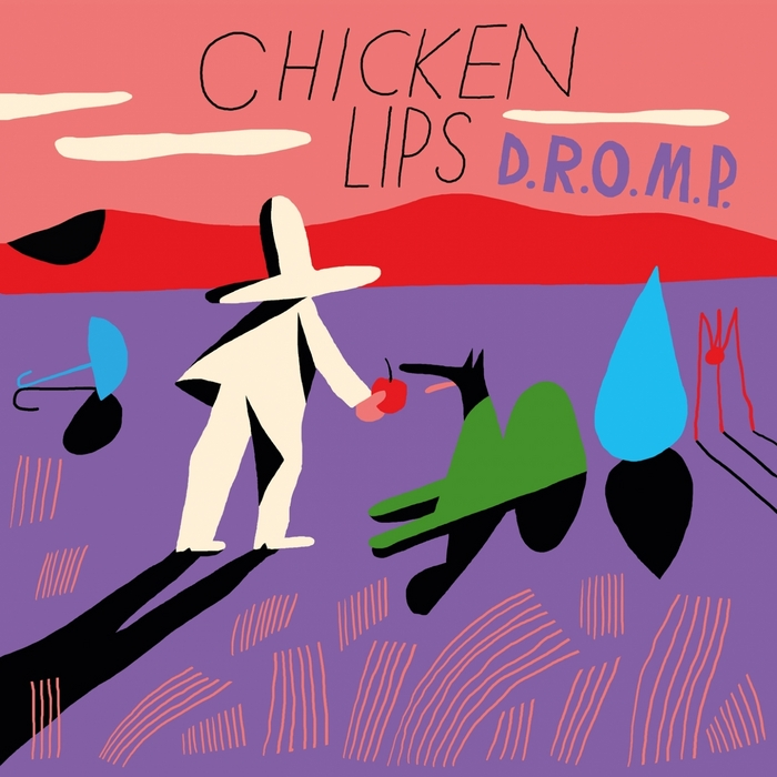CHICKEN LIPS - DROMP