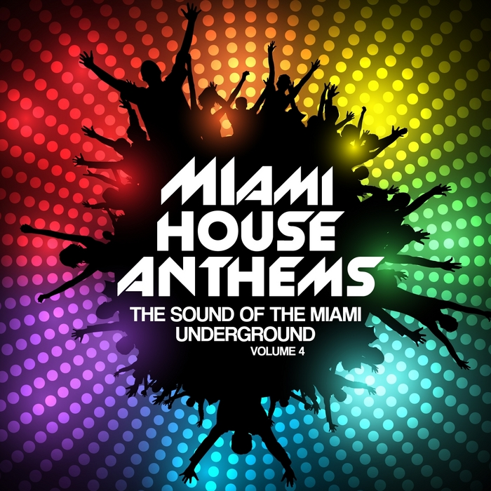 Various miami house anthems vol 4 the sound of the miami for Classic house anthems