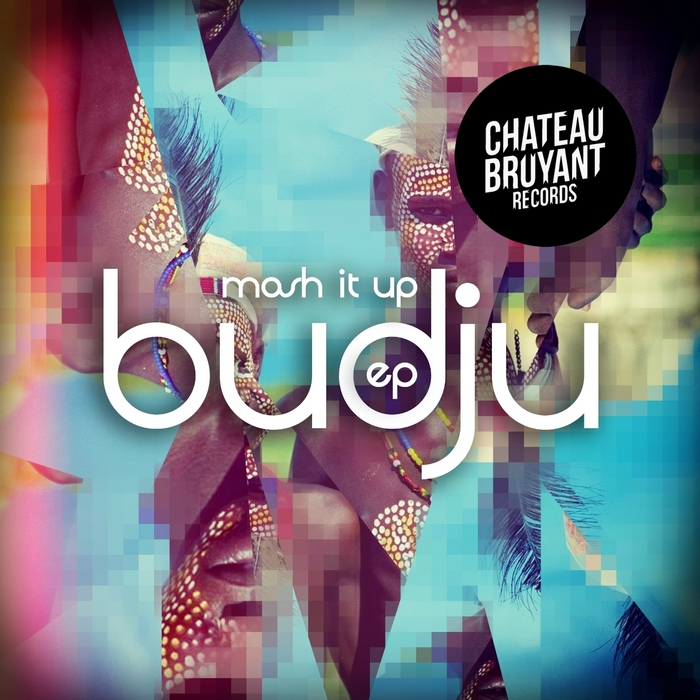BUDJU - Mash It Up EP
