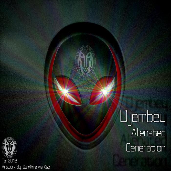 DJEMBEY - Alienated Generation