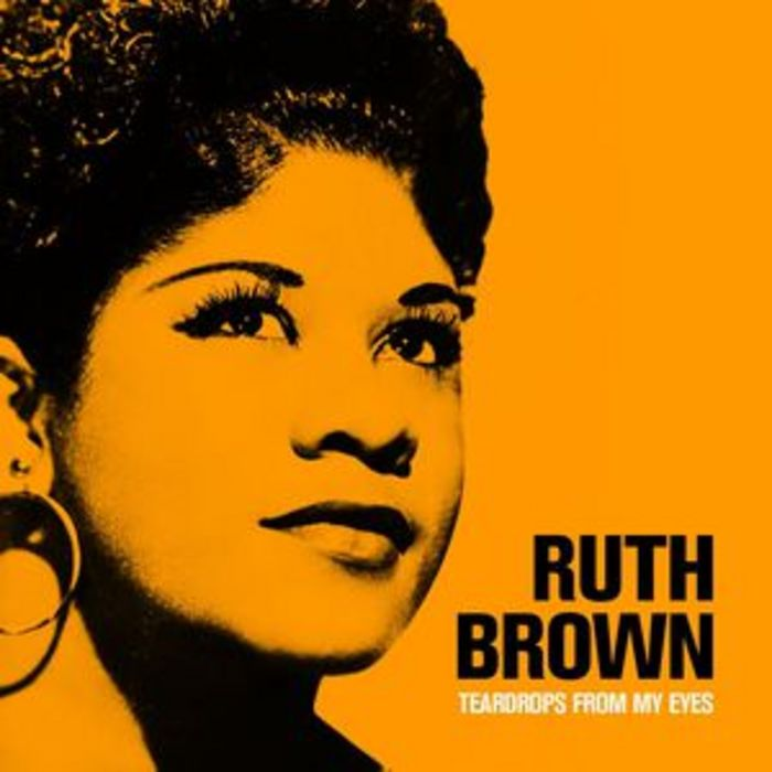BROWN, Ruth - Teardrops From My Eyes A Collection