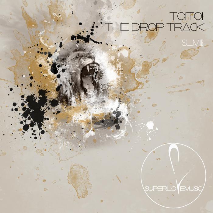 TOITOI - The Drop Track