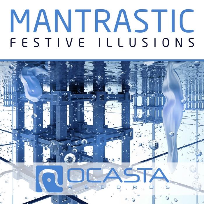 MANTRASTIC - Festive Illusions