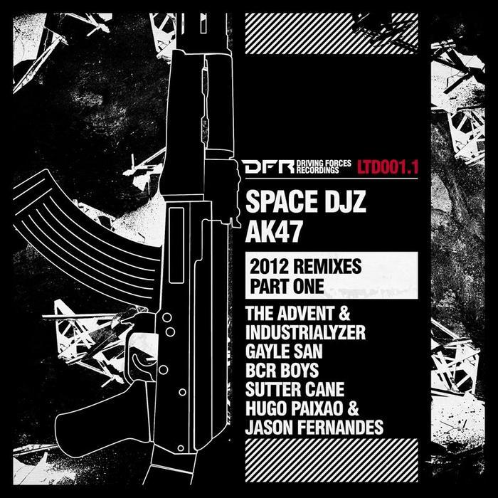 SPACE DJZ - AK47 (2012 remixes Part one)