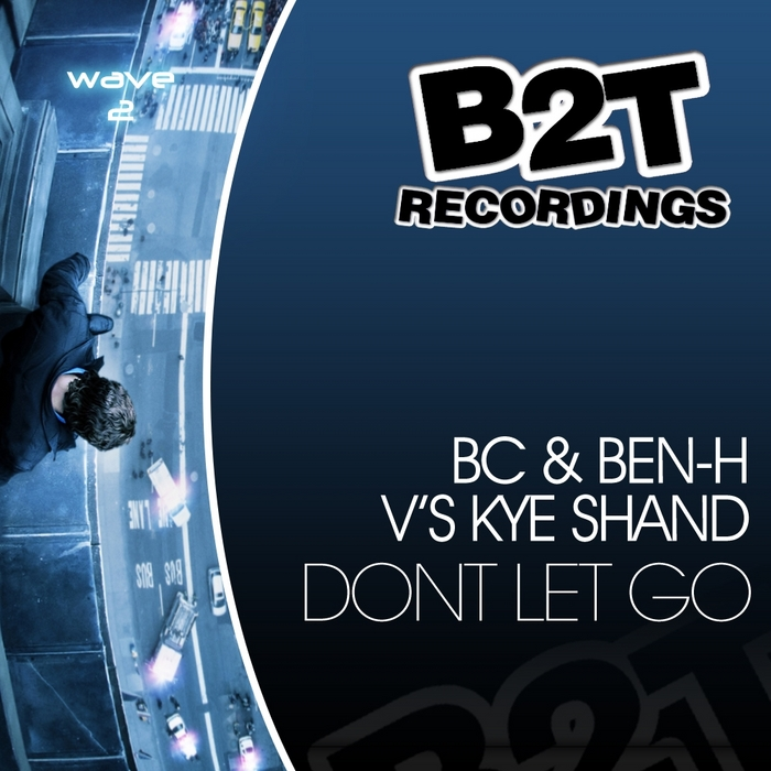 BC/BEN H vs KYE SHAND - Don't Let Go