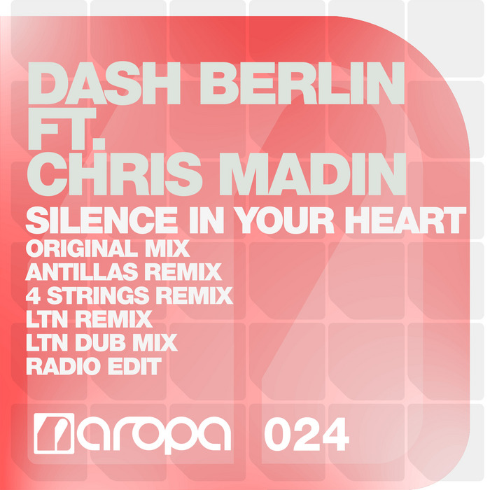 DASH BERLIN feat CHRIS MADIN - Silence In Your Heart
