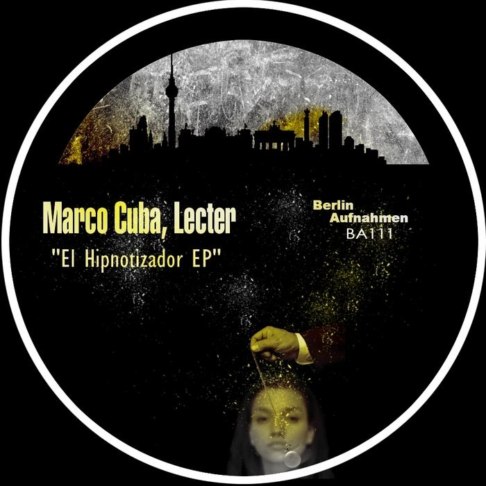 CUBA, Marco/LECTER - El Hipnotizador EP