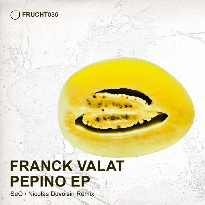 FRANCK VALAT - Pepino EP