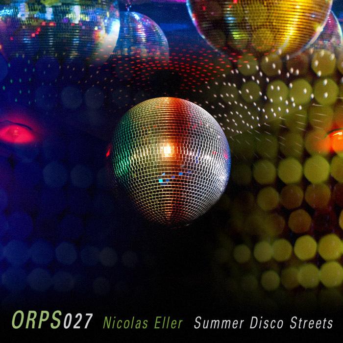 ELLER, Nicolas - Summer Disco Streets