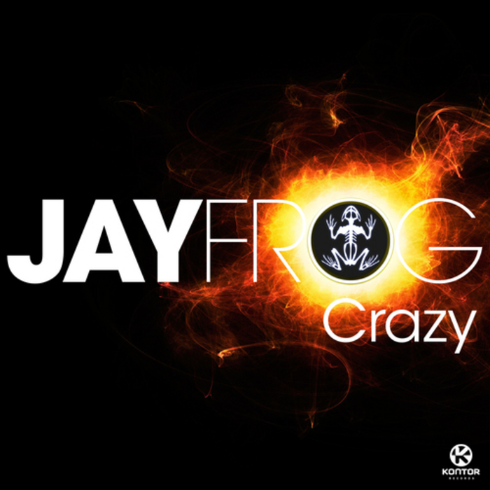 FROG, Jay - Crazy