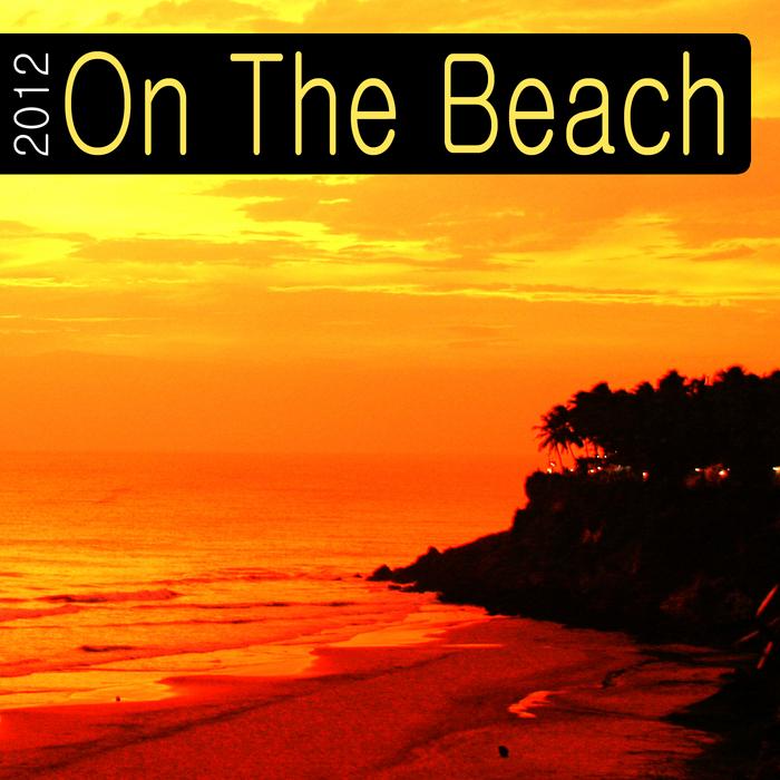 VARIOUS - On The Beach 2012