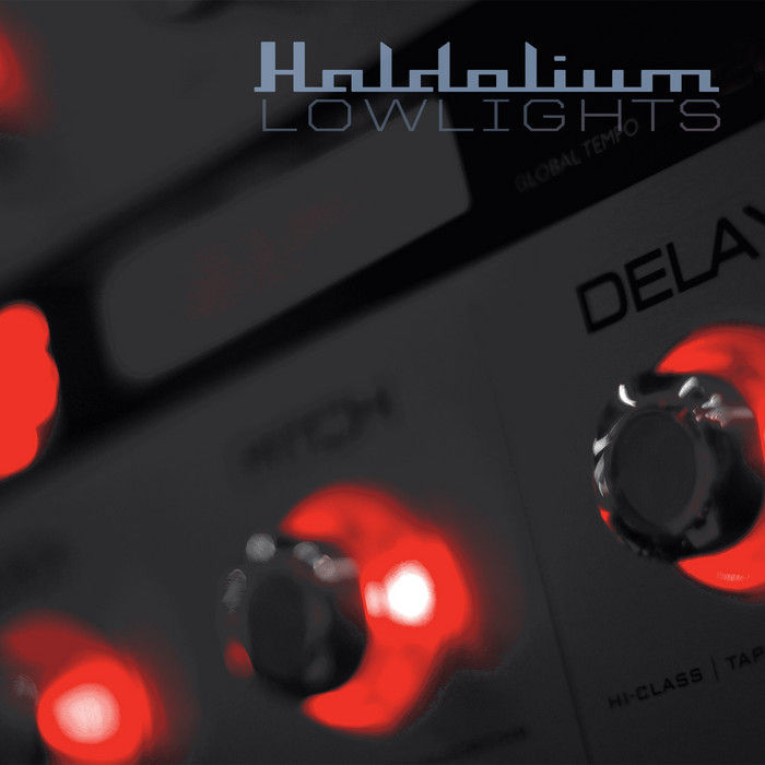 HALDOLIUM - Lowlights