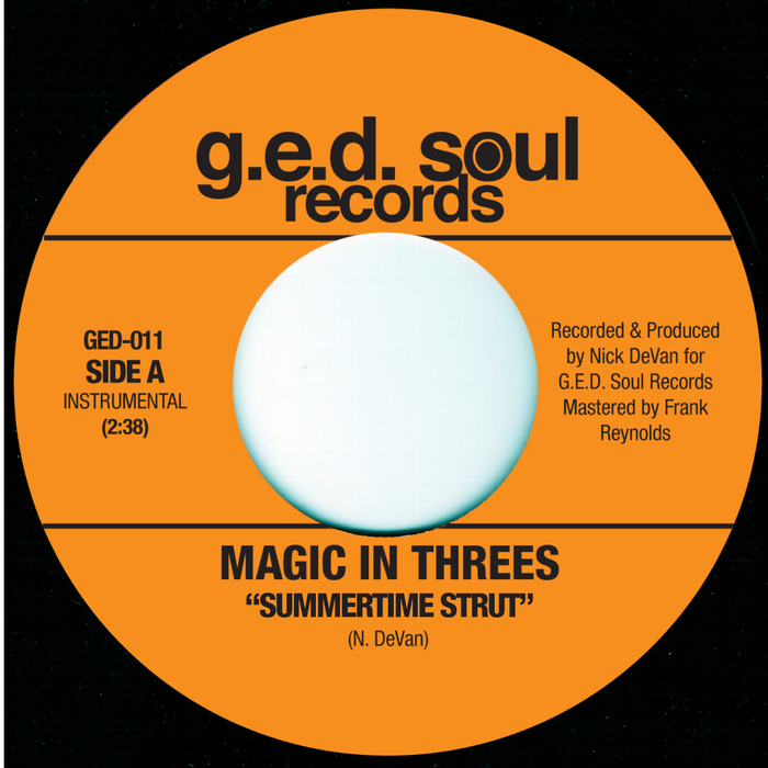 MAGIC IN THREES - Summertime Strut/Money Mark In Tha Summer