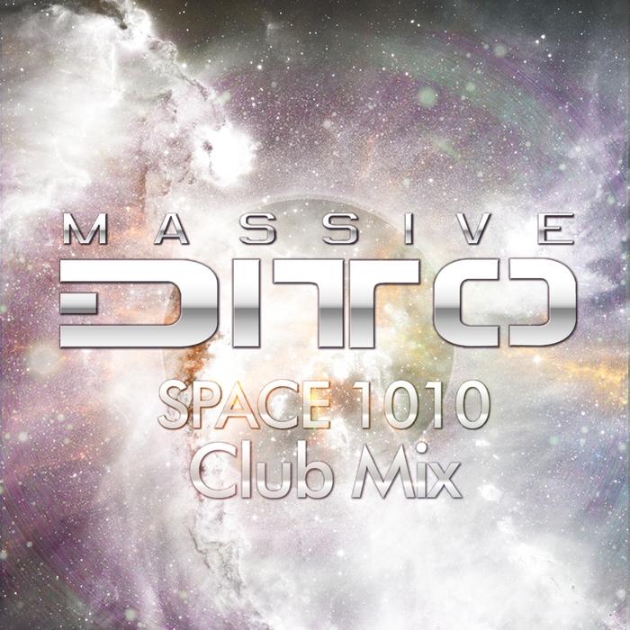 MASSIVE DITTO - Space 1010