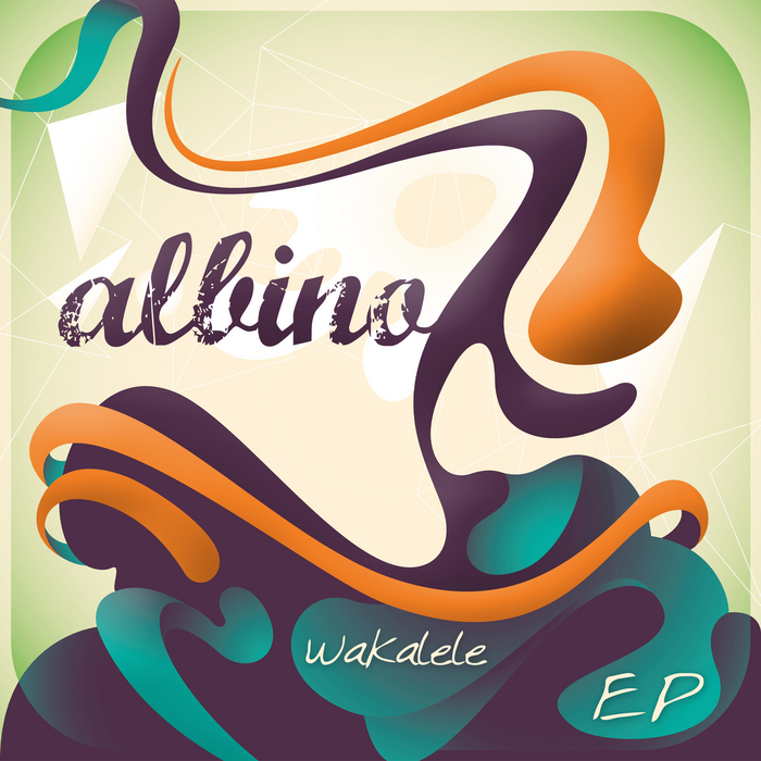 ALBINO - Wakalele EP