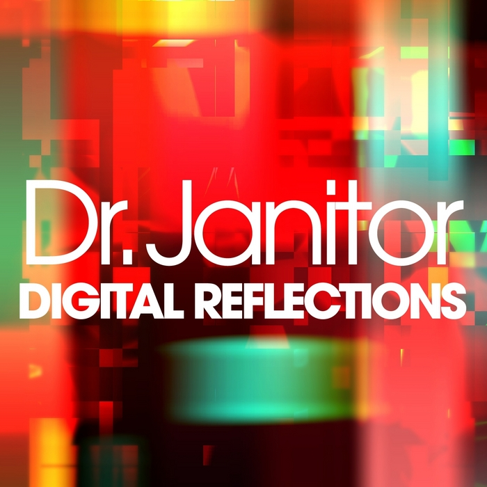 DR JANITOR - Digital Reflections (remastered)