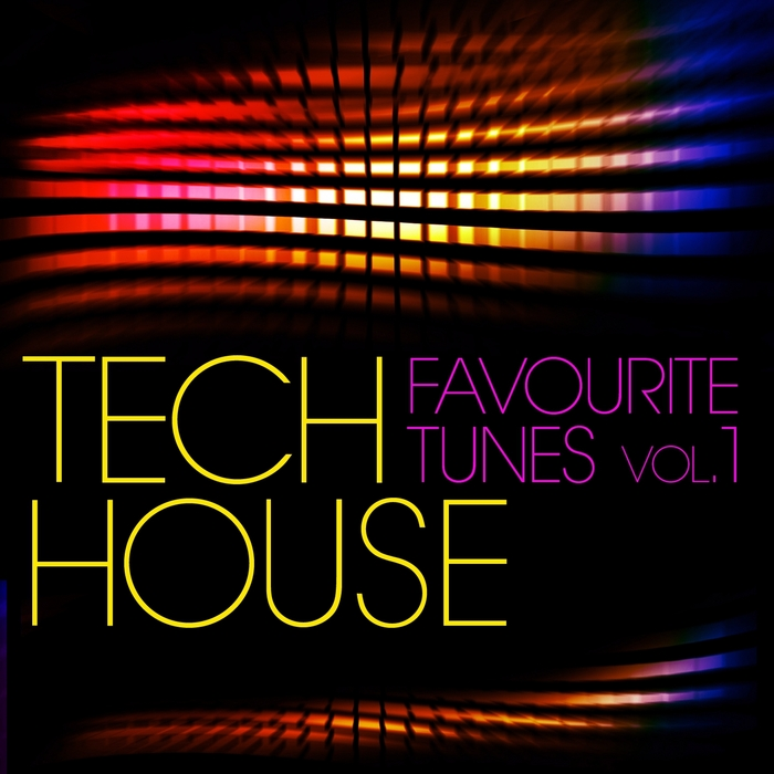 VARIOUS - Tech House Favourite Tunes Vol 1
