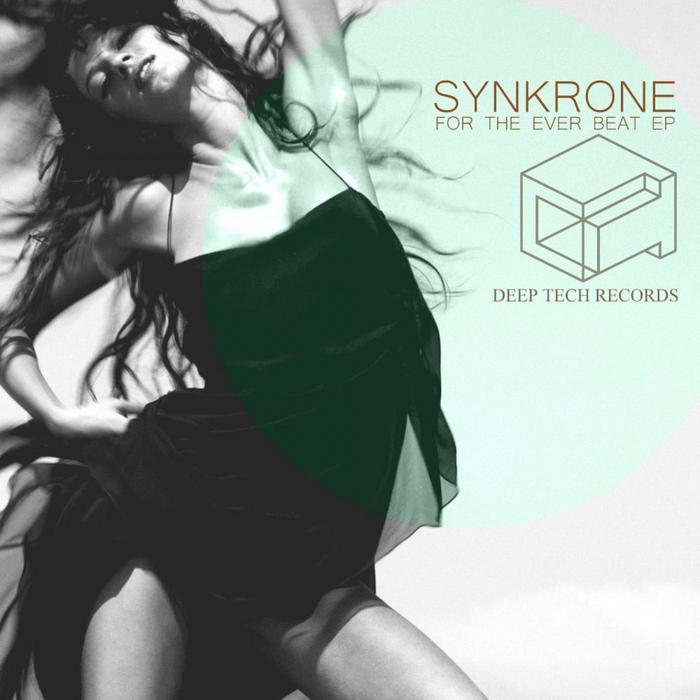 SYNKRONE - For The Ever Beat EP