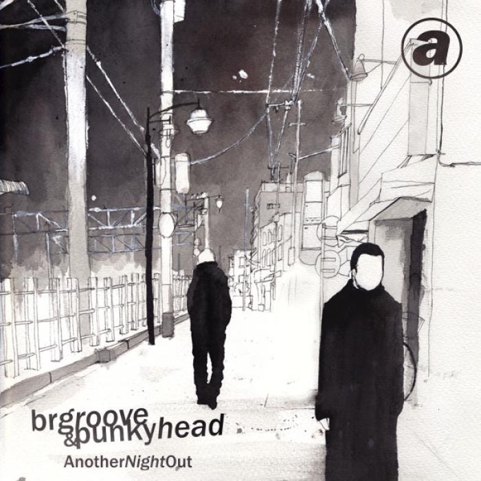 BR GROOVE & PUNKYHEAD - Another Night Out