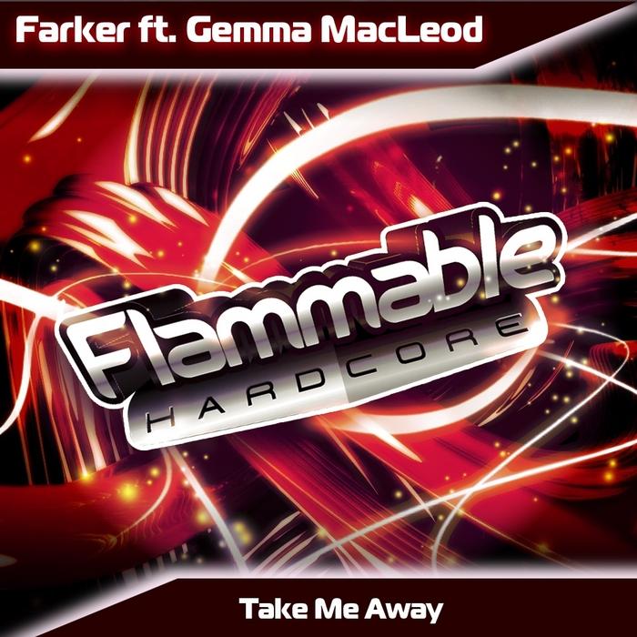 FARKER feat GEMMA MACLEOD - Take Me Away