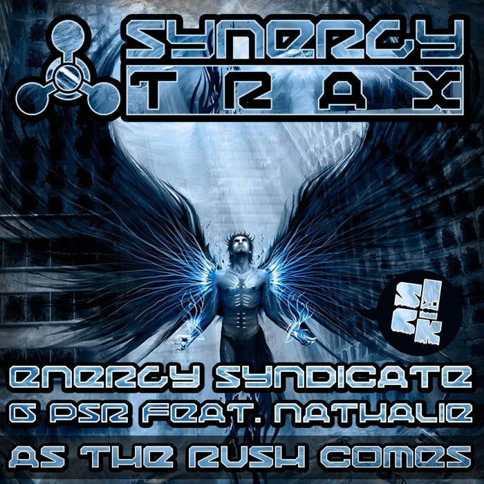 ENERGY SYNDICATE/PSR - As The Rush Comes