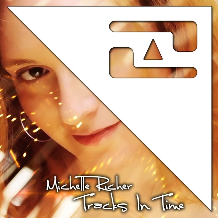 RICHER, Michelle - Tracks In Time